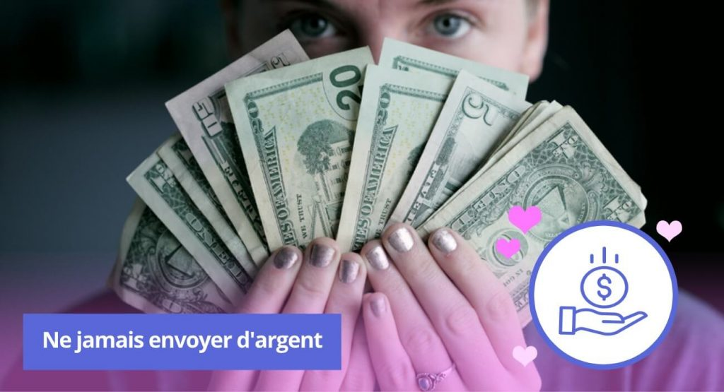 Ne jamais envoyer d'argent
